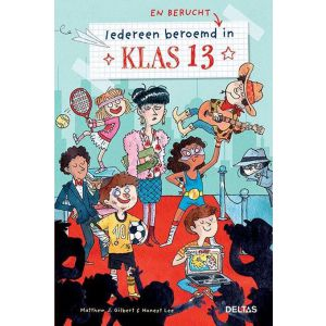 Boek klas 13 iedereen geroemd (en berucht)