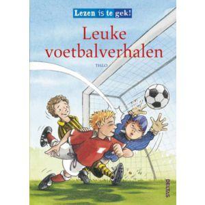 Boek lezen is te gek! leuke voetbalverhalen